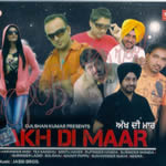 Akh Di Maar By Various Mp3 Songs