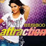 Attraction - Khushboo By Khushboo Mp3 Songs