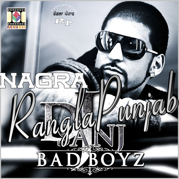 Bad Boyz By Nachhatar Gill, Satwinder Birdi, Jay Status, Juggy D, Karan Mc, Rafakat Ali Khan, Taz(stereo nation), Immi, Deep Cold,aze,Jsl Singh Mp3 Songs