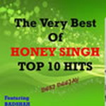 The Very Best Of Honey Singh By Honey Singh & Various Artist Mp3 Songs