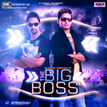 Bigg Boss By G Sandhu Mp3 Songs