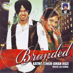 Branded By Aatma Singh & Aman Rozi Mp3 Songs