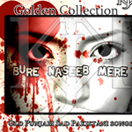 Bure Naseeb Mere By Various Artists Mp3 Songs