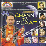 Chann Te Plaat - Jassi Dhanjal By Various Artists Mp3 Songs
