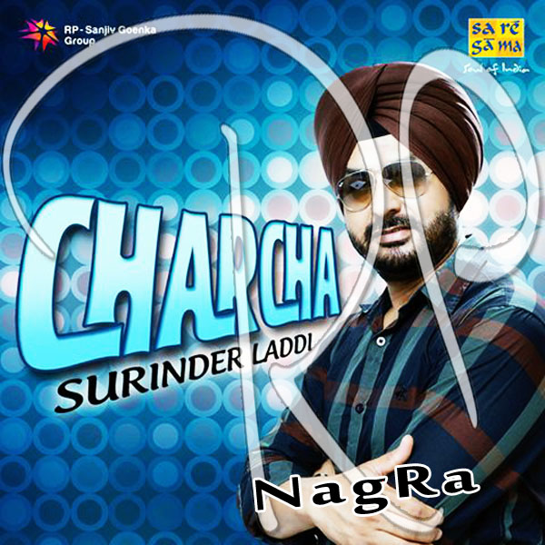 Charcha By Surinder Laddi Mp3 Songs