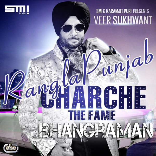 Charche (The Fame) By Veer Sukhwant Mp3 Songs