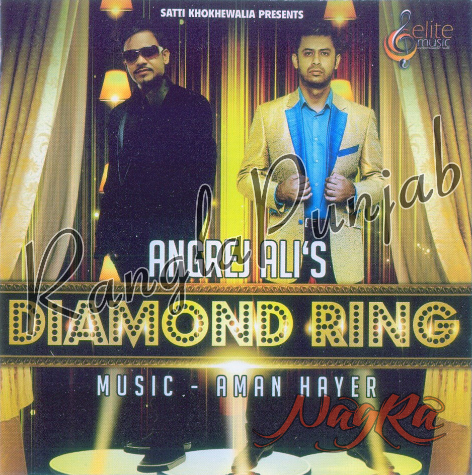 Diamond Ring By Angrej Ali Mp3 Songs