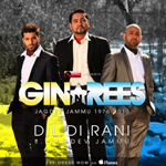 Dil Di Rani By Gin & Rees ft. Jagdev Jammu Mp3 Songs