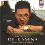 Dil Kamina By Sandeep Sony Mp3 Songs