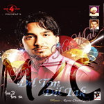 Dil Toh Dil Tak By Dilraj Mp3 Songs