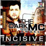 Incisive By Dark MC Mp3 Songs