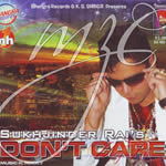 Dont Care By Sukhjinder Rai Mp3 Songs