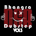 Bhangra Vs Dubstep VOL.3 By Various Artists Mp3 Songs