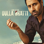 Dulla Bhatti By Various Artist Mp3 Songs
