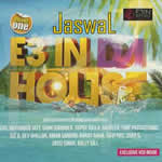 E3 in da House By Dr Zeus,Notorious Jatt & Many More Mp3 Songs