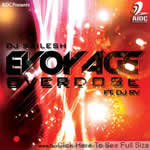 Evoyage Overdose By DJ Sailesh Mp3 Songs