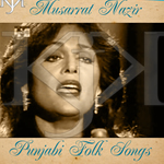 Folk Songs By Mussarat Nazir Mp3 Songs
