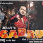Gabru The Young Blood By Jelly Mp3 Songs