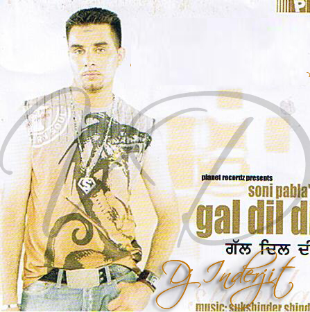 Gal Dil Di By Soni Pabla Mp3 Songs