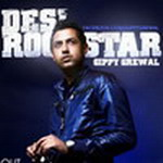 Gippy Grewal - Desi Rockstar By Gippy Grewal Mp3 Songs