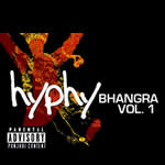 Hyphy Bhangra Vol 1 By Various Artists Mp3 Songs