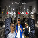 In The Mix By Mandeep Singh Kang Mp3 Songs