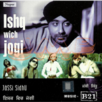 Ishq Wich Jogi By B21 & Jassi Sidhu Mp3 Songs