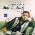 Ishqe Di Baazi By Jameel Akhtar Mp3 Songs