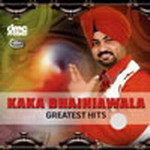 Kaka Bhainiawala Great Hits By Kaka Bhainiawala Mp3 Songs