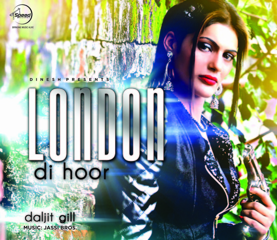 London Di Hoor By Daljit Gill Mp3 Songs
