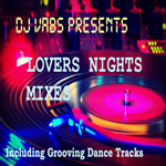 Lovers Night Mixes 2 By DJ VABS Mp3 Songs