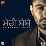 Mere Babe By Sharry Mann Mp3 Songs
