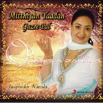 Mitthiyan Yaadan Guzre Pal By Jaspinder Narula Mp3 Songs