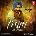 Mitti Da Bawa By Ranjit Bawa Mp3 Songs