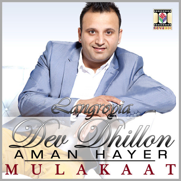Mulakaat By Dev Dhillon Mp3 Songs