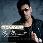 My Moment By Shayal Mp3 Songs