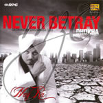 Never Betray By Jaswinder Daghamia Mp3 Songs