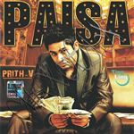 Paisa By PRITH V Ft Hyphy Yanky Mp3 Songs