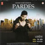 Pardes By Kanth Kaler Mp3 Songs
