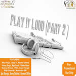 Play It Loud Part 2 By Various Mp3 Songs