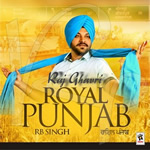 Royal Punjab By RB Singh Ft. Apache Indian Mp3 Songs