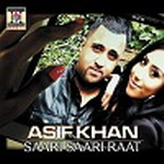 Saari Saari Saari - Asif Khan By Asif Khan, Saleem, Pappi Gill Mp3 Songs