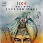 Sikh By Diljit Singh Dosanjh Mp3 Songs