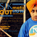 SIKmatic By Sikander Kahlon Mp3 Songs
