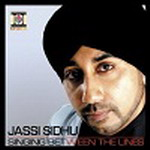 Jassi Sidhu - Singing Between The Lines By Jassi Sidhu Mp3 Songs