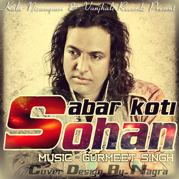 Sohan By Sabar Koti Mp3 Songs