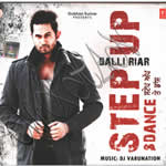 Step Up & Dance By Balli Riar Ft Badshah Mp3 Songs