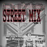 Street Mix vol.1 By DKP Mp3 Songs