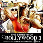 The Streets Of Bollywood 3 By Various Artists Mp3 Songs
