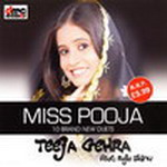 Teeja Gehra By Miss Pooja Mp3 Songs
